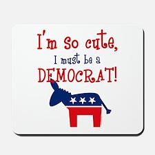 So Cute Democrat Mousepad
