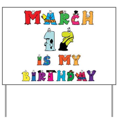 Cartoon Text Birthday March 17th Yard Sign