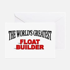 """The World's Greatest Float Builder"" Greeting Card"