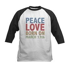 Peace Love Born on March 17th Tee