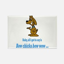 Bow chicka bow wow Rectangle Magnet