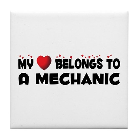 Belongs To A Mechanic Tile Coaster
