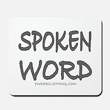 Spoken Word Mousepad
