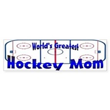 Greatest Hockey MOM Bumper Bumper Sticker