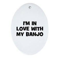 I'm in love with my Banjo Oval Ornament