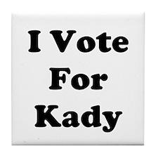 I Vote For Kady Tile Coaster