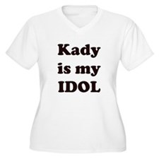 Kady is my IDOL T-Shirt