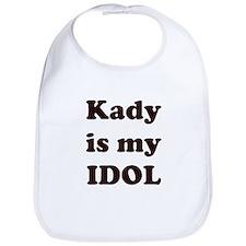 Kady is my IDOL Bib
