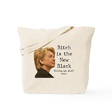 Bitch/Black Tote Bag
