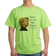 Bitch/Black T-Shirt