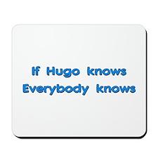 Hugo Knows Mousepad