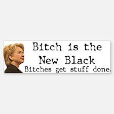 Bitch/Black Bumper Bumper Bumper Sticker