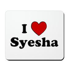 I Heart Syesha Mousepad