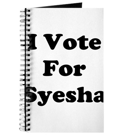 I Vote for Syesha Journal