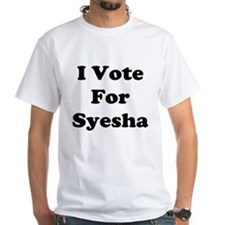 I Vote for Syesha Shirt