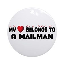 Belongs To A Mailman Ornament (Round)