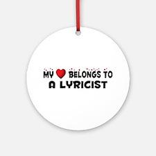 Belongs To A Lyricist Ornament (Round)