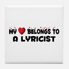 Belongs To A Lyricist Tile Coaster
