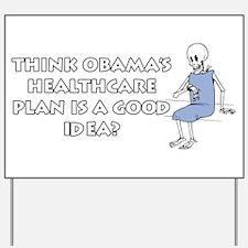 Anti-Obama Healthcare Yard Sign