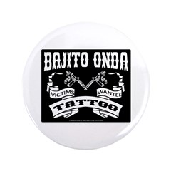 "TATTOO VICTIMS WANTED 3.5"" Button"