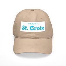 I'd Rather Be...St. Croix Baseball Cap