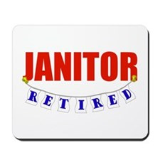 Retired Janitor Mousepad