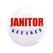 """Retired Janitor 3.5"""" Button"""