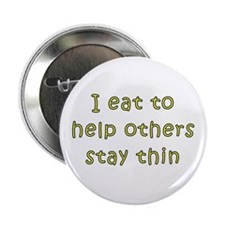 "I Eat... 2.25"" Button"