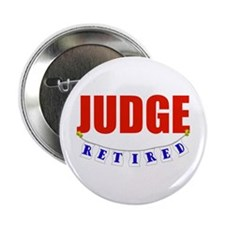 "Retired Judge 2.25"" Button (10 pack)"