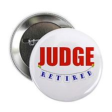 "Retired Judge 2.25"" Button"