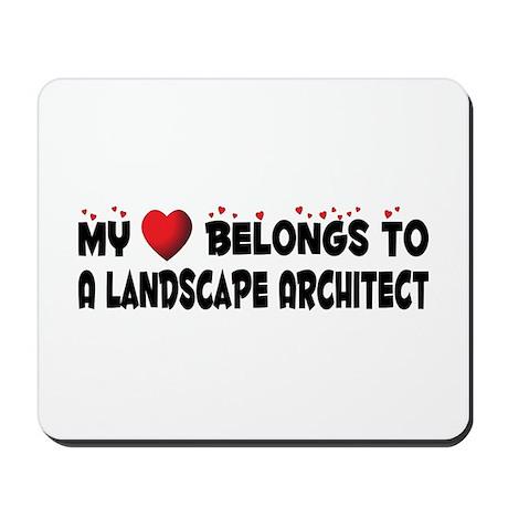 Belongs To A Landscape Architect Mousepad