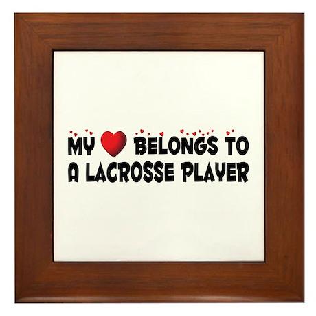 Belongs To A Lacrosse Player Framed Tile