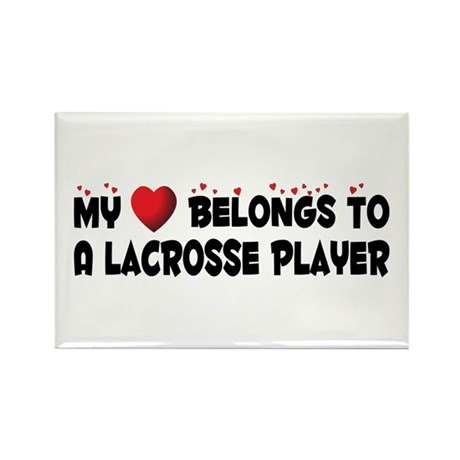 Belongs To A Lacrosse Player Rectangle Magnet