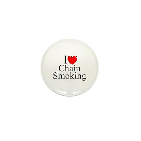 """I Love (Heart) Chain Smoking"" Mini Button"