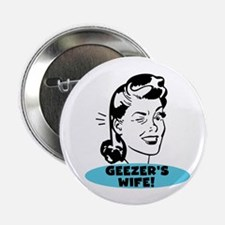 """Geezer's Wife 2.25"""" Button (10 pack)"""