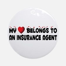 Belongs To An Insurance Agent Ornament (Round)
