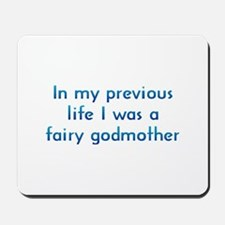 PL Fairy Godmother Mousepad