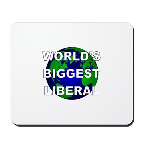World's Biggest Liberal Mousepad