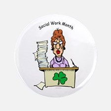 "Social Work Month Desk 3.5"" Button"