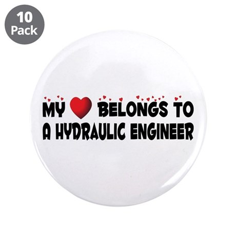 """Belongs To A Hydraulic Engineer 3.5"""" Button ("""