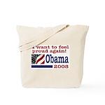 I want to feel proud again! Tote Bag
