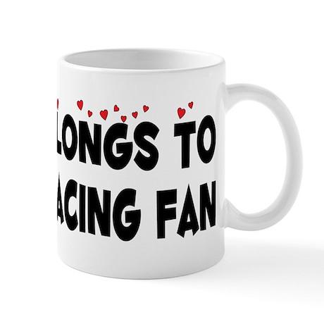 Belongs To A Horse Racing Fan Mug