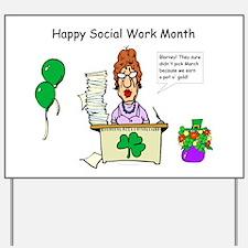 Social Work Month Desk2 Yard Sign