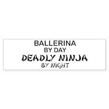 Ballerinia Deadly Ninja Bumper Bumper Sticker