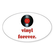 vinyl forever Oval Decal