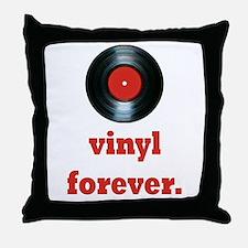 vinyl forever Throw Pillow