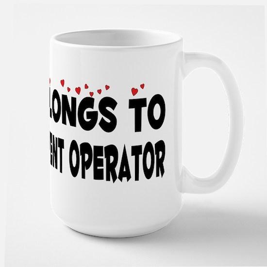 Belongs To A Heavy Equipment Operator Large Mug
