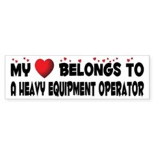 Belongs To A Heavy Equipment Operator Bumper Sticker