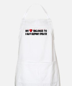 Belongs To A Heavy Equipment Operator BBQ Apron