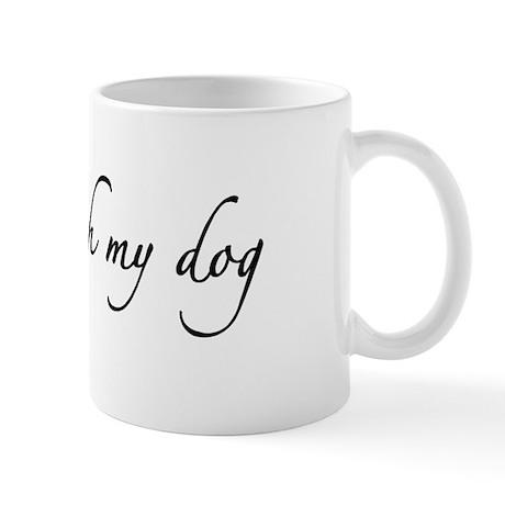 I Spoon With My Dog Mug